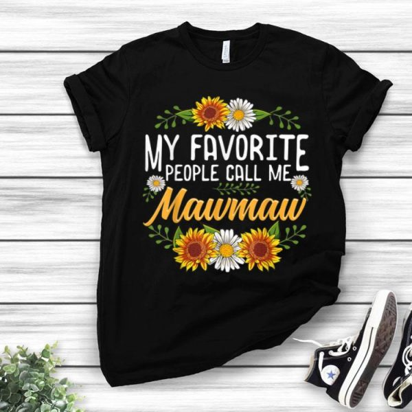 Pretty My Favorite People Call Me Mawmaw Thanksgiving Gifts shirt