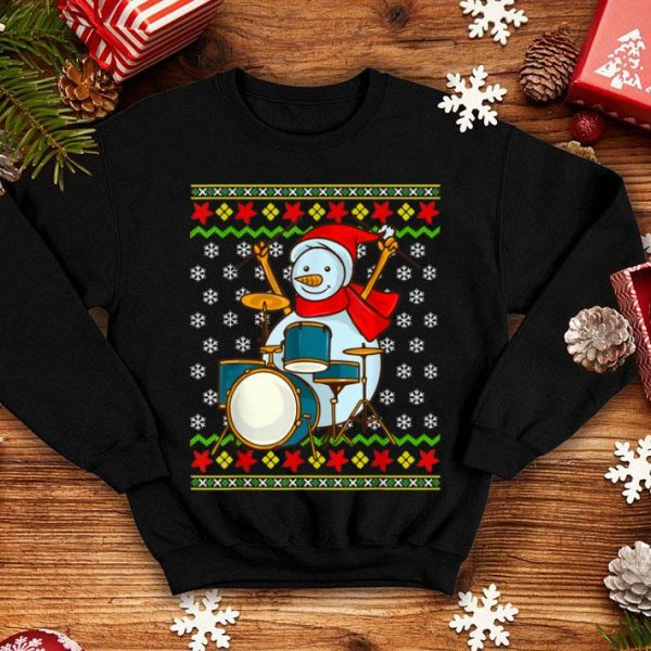 Pretty Ugly Christmas Sweater Snowman Drummer Drums Percussion shirt