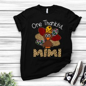 Turkey One Thankful Mimi Thanksgiving Day shirt