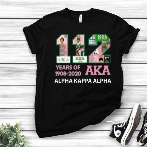 112 Years Of Aka Alpha Kappa Alpha 1908-2020 shirt