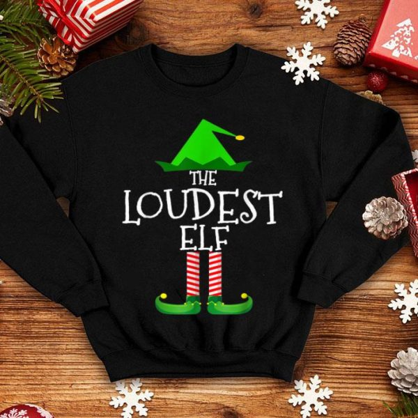 Awesome The Loudest Elf Family Matching Group Christmas Gift Funny sweater