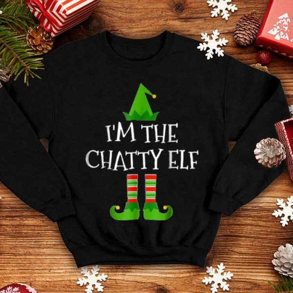 Beautiful I'm The Chatty Elf Matching Family Group Christmas sweater