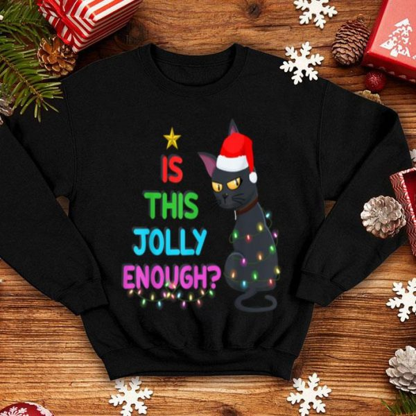 Beautiful Is This Jolly Enough Christmas Lights Black Cat Xmas Gifts sweater