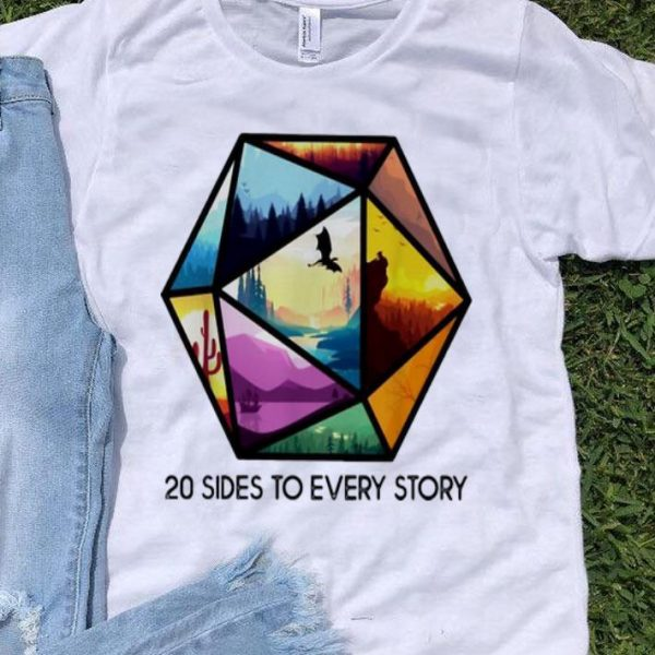 Dungeons And Dinosaurs 20 Sides To Every Story shirt