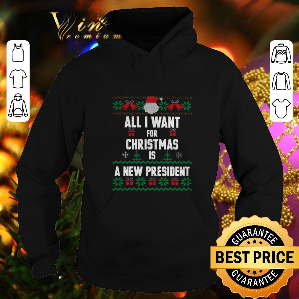 Funny All i want for Christmas is a new president ugly sweater 4 - Funny All i want for Christmas is a new president ugly sweater