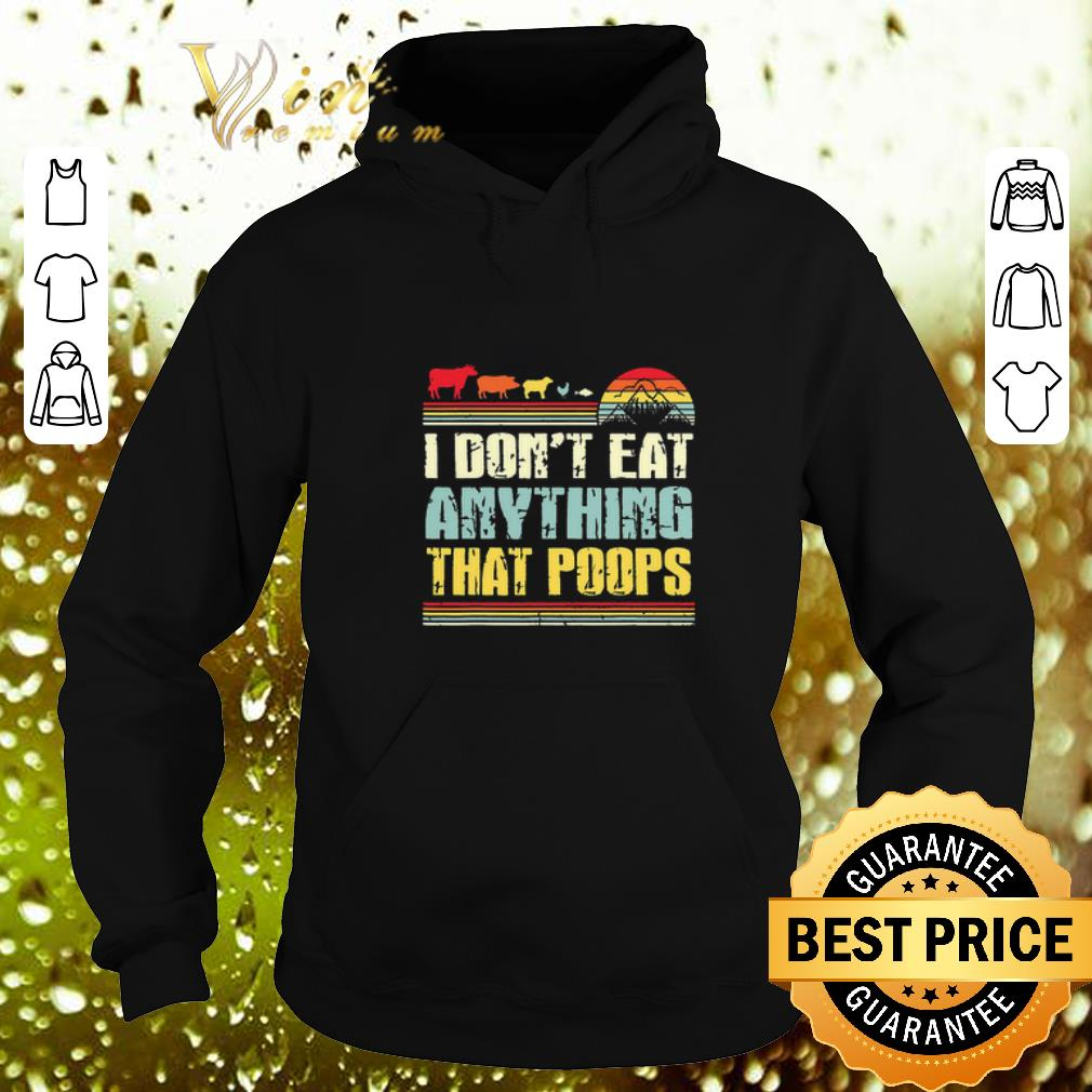 Funny I don t eat anything that poops camping vintage shirt 4 - Funny I don't eat anything that poops camping vintage shirt
