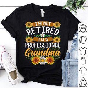 Nice I'm Not Retired I'm A Professional Grandma Christmas sweater