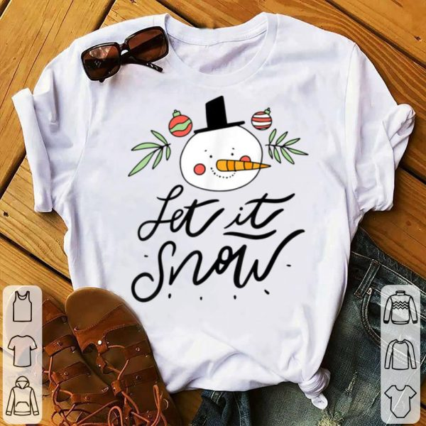 Nice Let it Snow Cute Snowman Christmas Xmas Family Holidays Gift sweater