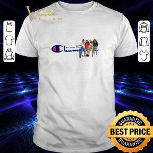 Premium Girls Trip we are the Champion shirt