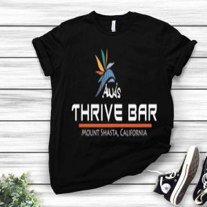 Alua's Thrive Bar Mount Shasta California shirt