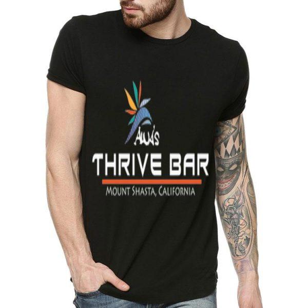 Alua's Thrive Bar Mount Shasta California shirt