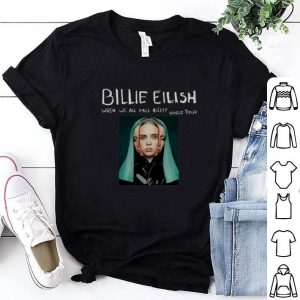 Billie Eilish When We All Fall Asleep World Tour shirt
