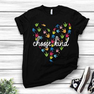 Choose Kind Heart ASL Sign Language shirt
