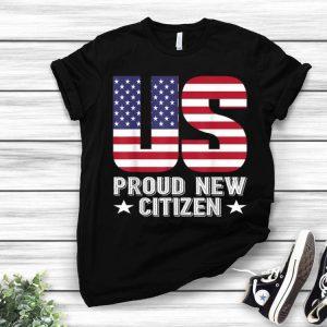 Pround New US Citizen American Flag shirt