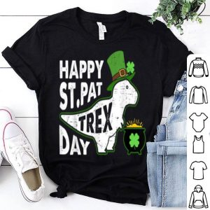 Original Happy St. Pat T-rex Day Dinosaur St. Patrick's Day shirt