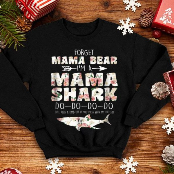 Beautiful Forget Mama Bear I'm Mama Shark Doo Doo Women shirt