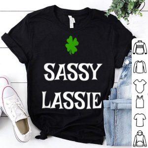 Beautiful Sassy Lassie Irish St Patrick's Day Funny Gift shirt