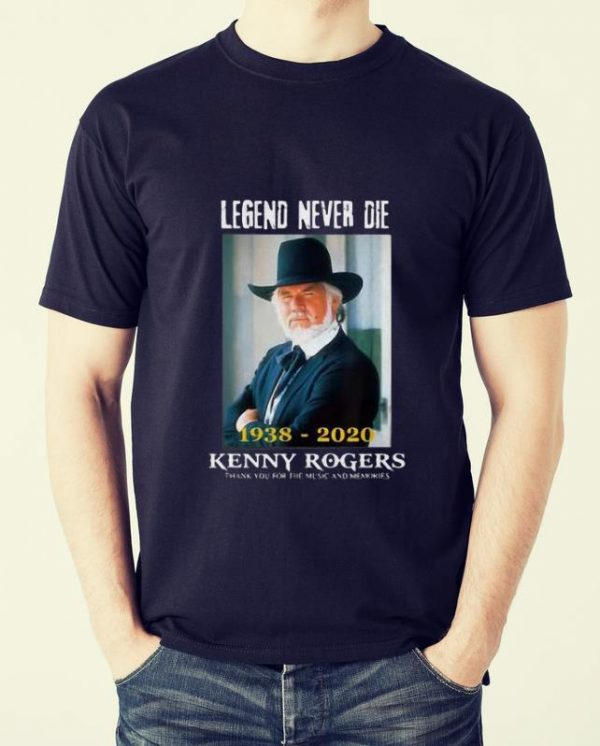 Great Legend Never Die 1938-2020 Kenny Rogers Thank For Music Memories shirt