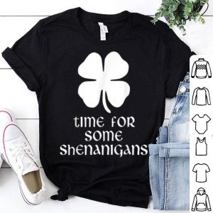 Nice Time For Some Shenanigans St. Patrick's Day Funny shirt