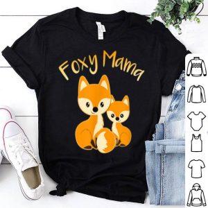 Premium Top Foxy Mama Cute Fox Animal Lover Women Mom Mother's Day Gift shirt