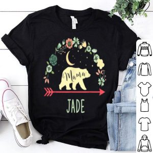 Pretty Jade Name Gift Floral Personalized Mama Bear shirt