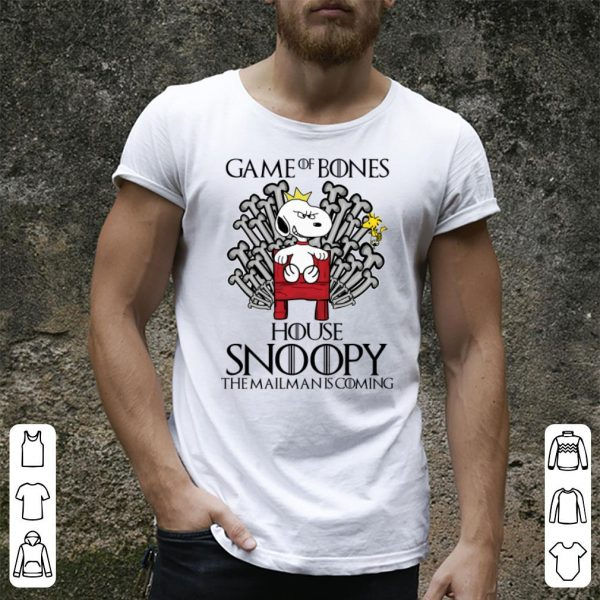 Game Of Bones House Snoopy The Mailman Is Coming Got shirt