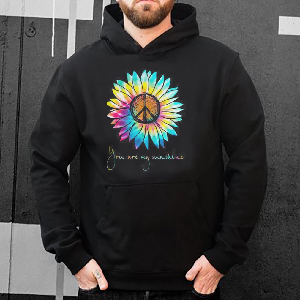 Hippie Sunflower you are my sunshine shirt 4 - Hippie Sunflower you are my sunshine shirt