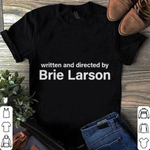 Written and Directed by Brie Larson shirt
