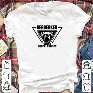 Berserker viking shock troops shirt
