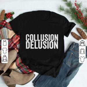 Collusion delusion shirt