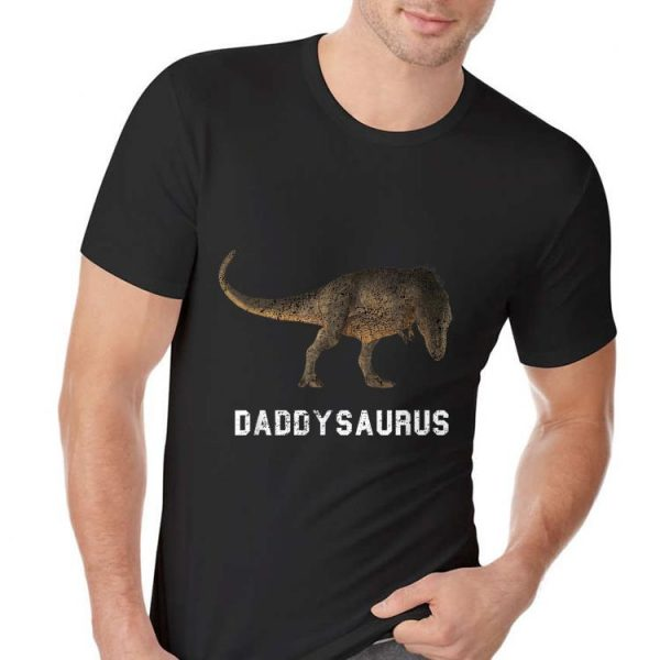 Daddys Saurus T-rex Fathers Day shirt