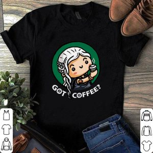 Game of Thrones Mom Dragon got coffee shirt