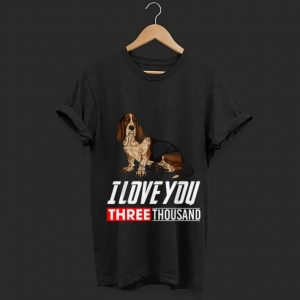 I Love You 3000 Basset Hound Dog shirt