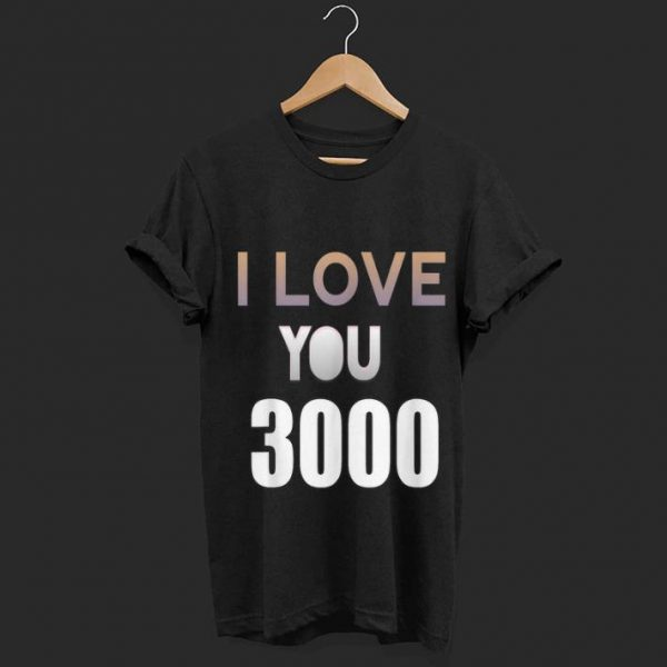 I love you 3000 Dad and daughter Father day  shirt