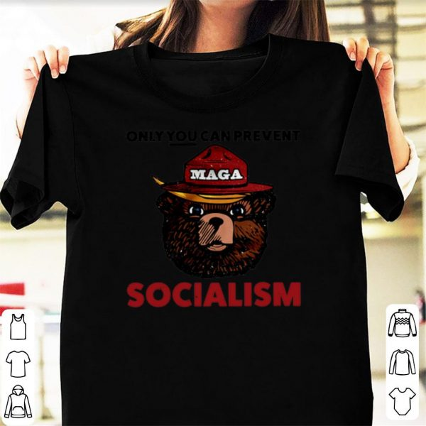 Maga Bear Only You Can Prevent Socialism shirt