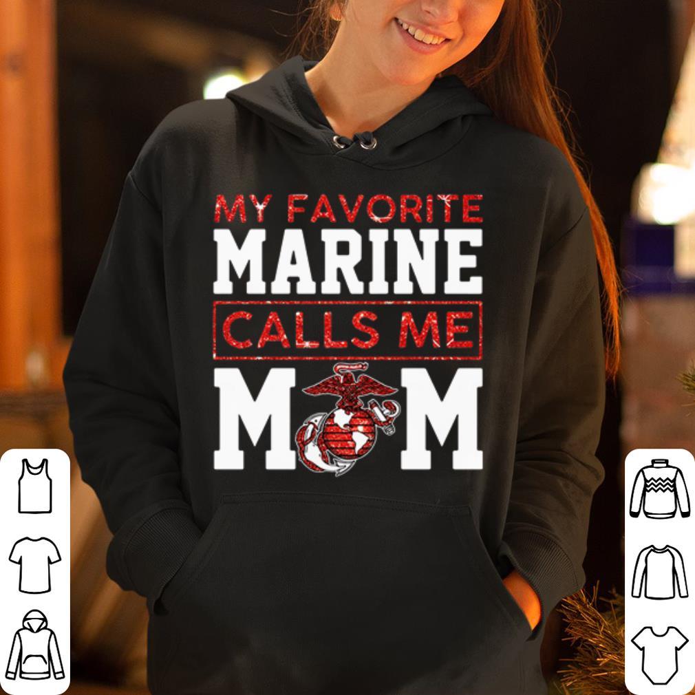 My favorite marine calls me mom shirt 4 - My favorite marine calls me mom shirt