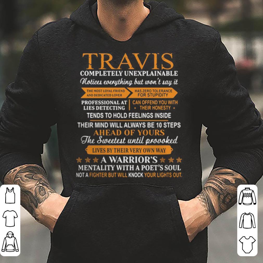 Travis completely unexplainable shirt 4 - Travis completely unexplainable shirt