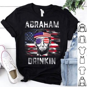Abraham Drinkin Funny Abe Lincoln Merica USA July 4th Premium shirt
