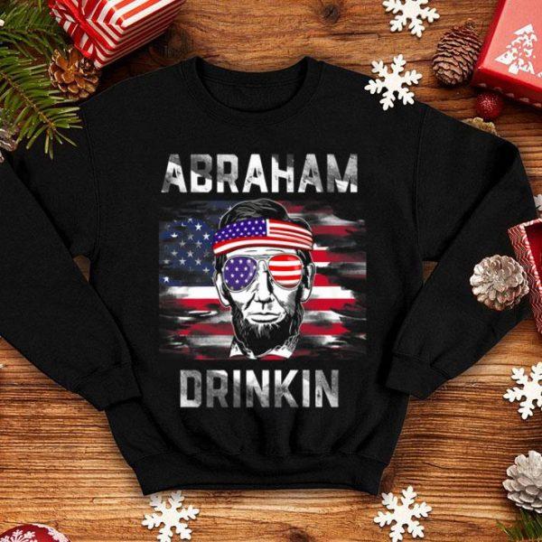 Abraham Drinkin Funny Abe Lincoln Merica USA July 4th Premium shirt