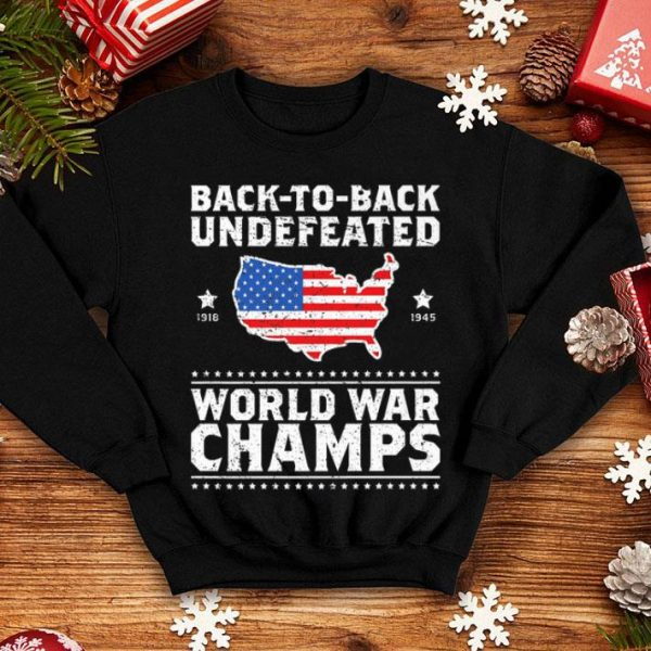 Back To Back Undefeated World War Champs Gift Shirt