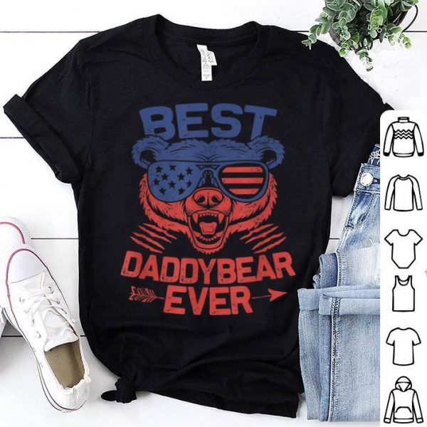 Best Daddy Ever for Daddy Bear 4th of July Fathers Day Shirt