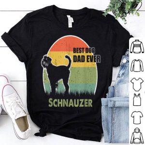 Best Dog Dad Ever Schnauzer Father Day 2019 shirt