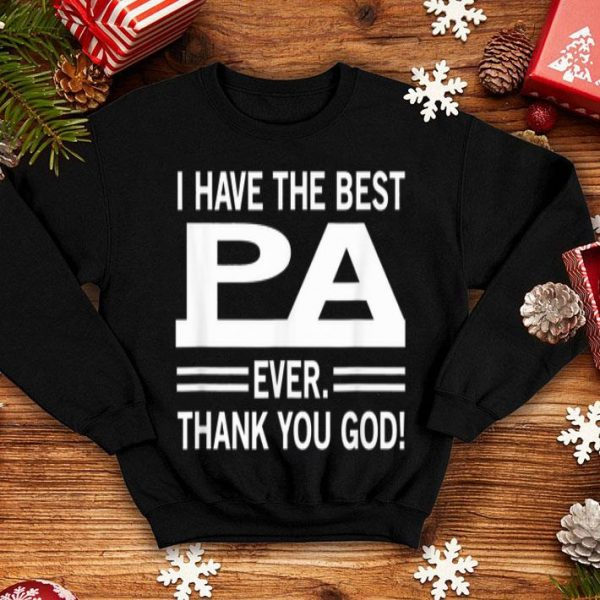 I Have The Best pa Ever Thank You God Fasther Day shirt