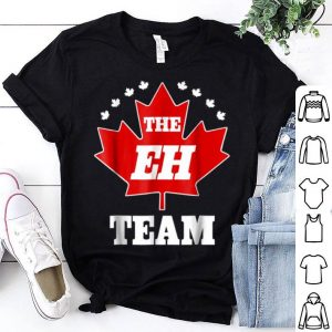 The Eh Team Canadian Pride Canuck Maple Leaf Tee Shirt