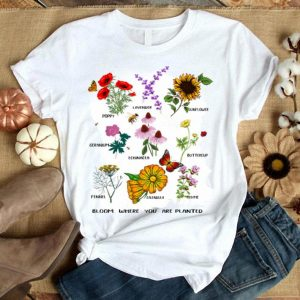 Bloom Where You Are Planted Botanican Flower shirt