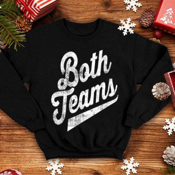 Both Teams Funny Gay Bisexual Equality shirt