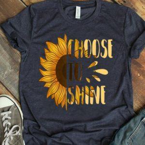 Choose To Shine Sunflower Floral Art Yellow Flower shirt