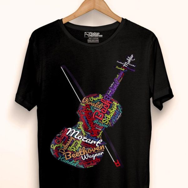 Classical Music Lover Composers Violin Word Art shirt