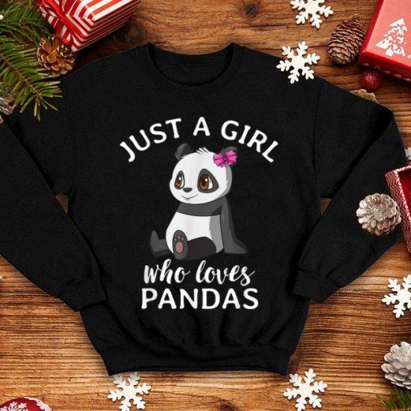 Cute Panda For Girls Just A Girl Who Loves Pandas shirt