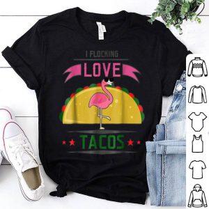 Flocking Love Tacos Flamingo Men Women Funny shirt